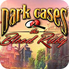 لعبة  Dark Cases: The Blood Ruby Collector's Edition