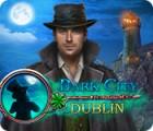 لعبة  Dark City: Dublin