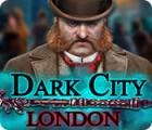 لعبة  Dark City: London