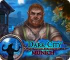 لعبة  Dark City: Munich