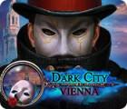 لعبة  Dark City: Vienna