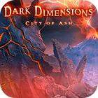 لعبة  Dark Dimensions: City of Ash Collector's Edition