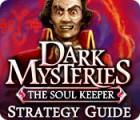 لعبة  Dark Mysteries: The Soul Keeper Strategy Guide