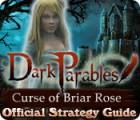 لعبة  Dark Parables: Curse of Briar Rose Strategy Guide
