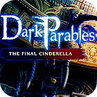 لعبة  Dark Parables: The Final Cinderella Collector's Edition
