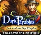 لعبة  Dark Parables: Jack and the Sky Kingdom Collector's Edition