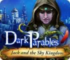 لعبة  Dark Parables: Jack and the Sky Kingdom