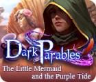 لعبة  Dark Parables: The Little Mermaid and the Purple Tide