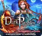 لعبة  Dark Parables: The Match Girl's Lost Paradise Collector's Edition