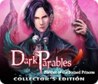 لعبة  Dark Parables: Portrait of the Stained Princess Collector's Edition