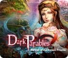 لعبة  Dark Parables: Portrait of the Stained Princess