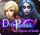 لعبة  Dark Parables: Queen of Sands