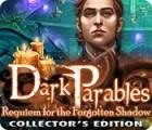 لعبة  Dark Parables: Requiem for the Forgotten Shadow Collector's Edition
