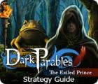 لعبة  Dark Parables: The Exiled Prince Strategy Guide