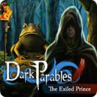 لعبة  Dark Parables: The Exiled Prince