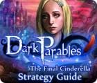 لعبة  Dark Parables: The Final Cinderella Strategy Guid
