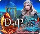 لعبة  Dark Parables: The Match Girl's Lost Paradise