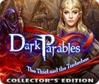لعبة  Dark Parables: The Thief and the Tinderbox Collector's Edition