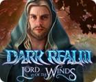 لعبة  Dark Realm: Lord of the Winds