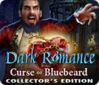 لعبة  Dark Romance: Curse of Bluebeard Collector's Edition
