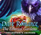 لعبة  Dark Romance: The Ethereal Gardens Collector's Edition