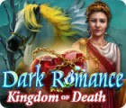 لعبة  Dark Romance: Kingdom of Death