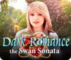 لعبة  Dark Romance: The Swan Sonata