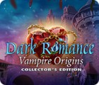 لعبة  Dark Romance: Vampire Origins Collector's Edition