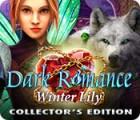 لعبة  Dark Romance: Winter Lily Collector's Edition