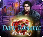 لعبة  Dark Romance: Winter Lily