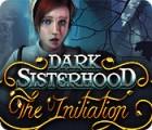 لعبة  Dark Sisterhood: The Initiation