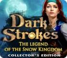 لعبة  Dark Strokes: The Legend of Snow Kingdom. Collector's Edition