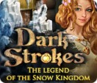 لعبة  Dark Strokes: The Legend of the Snow Kingdom