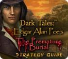 لعبة  Dark Tales: Edgar Allan Poe's The Premature Burial Strategy Guide