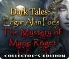 لعبة  Dark Tales™: Edgar Allan Poe's The Mystery of Marie Roget Collector's Edition