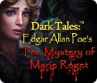 لعبة  Dark Tales: Edgar Allan Poe's The Mystery of Marie Roget