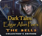 لعبة  Dark Tales: Edgar Allan Poe's The Bells Collector's Edition