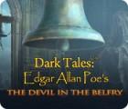 لعبة  Dark Tales: Edgar Allan Poe's The Devil in the Belfry