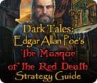 لعبة  Dark Tales: Edgar Allan Poe's The Masque of the Red Death Strategy Guide
