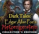 لعبة  Dark Tales: Edgar Allan Poe's Metzengerstein Collector's Edition