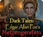 لعبة  Dark Tales: Edgar Allan Poe's Metzengerstein