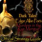 لعبة  Dark Tales: Edgar Allan Poe's Murders in the Rue Morgue Strategy Guide