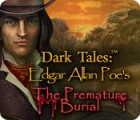لعبة  Dark Tales: Edgar Allan Poe's The Premature Burial
