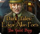 لعبة  Dark Tales: Edgar Allan Poe's The Gold Bug