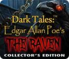 لعبة  Dark Tales: Edgar Allan Poe's The Raven Collector's Edition