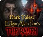 لعبة  Dark Tales: Edgar Allan Poe's The Raven