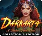 لعبة  Darkarta: A Broken Heart's Quest Collector's Edition