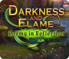 لعبة  Darkness and Flame: Enemy in Reflection