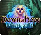 لعبة  Dawn of Hope: Frozen Soul