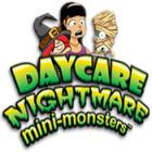 لعبة  Daycare Nightmare: Mini-Monsters